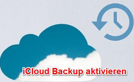 iCloud Backup aktivieren