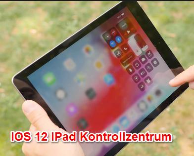 iOS 12 iPad Kontrollzentrum aufrufen