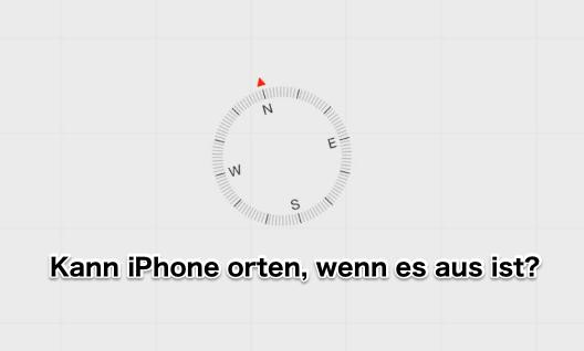 iPhone erfolgreich orten, wenn es aus ist