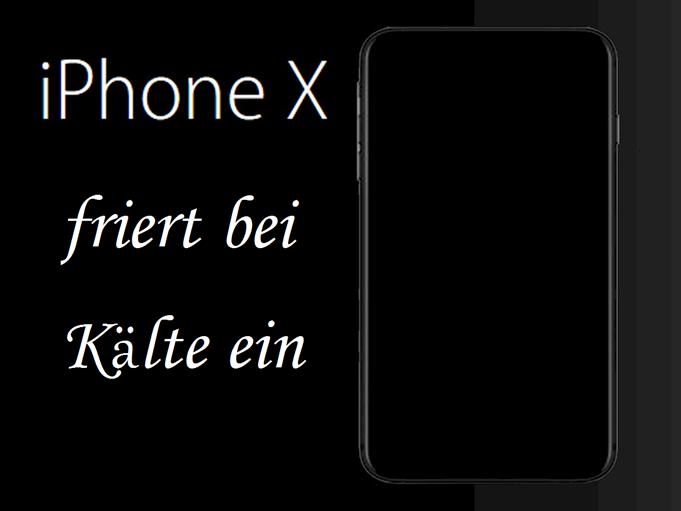 iPhone X Kälteproblem: Das Bildschirm friert bei Kälte ein