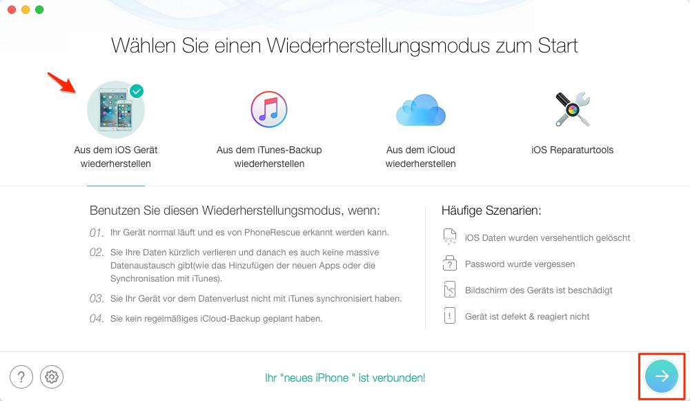"""PhoneRescue öffnen und wählen Sie """"Aus dem iOS-Gerät wiederherstellen"""" - Schritt 1"""