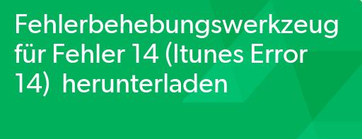 iTunes Fehler 14: iOS 10/10.3/10.2.1 Fehler
