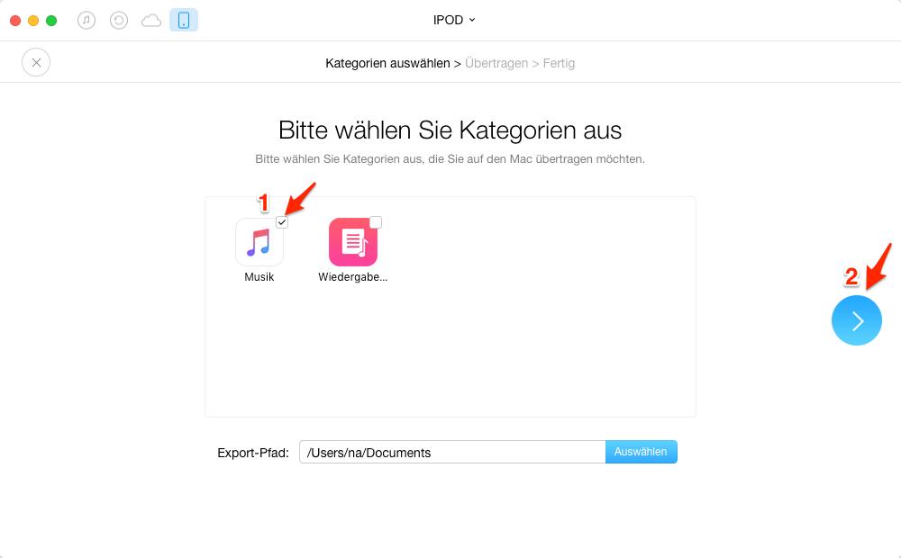 Musik vom iPod auf Mac nur mit einem Klick übertragen – Schritt 2
