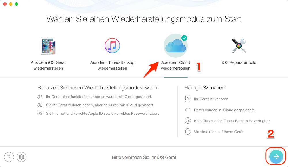 Fotos vom iCloud-Backup zurück auf iPhone finden - Schritt 1