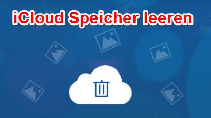 iCloud Speicher leeren