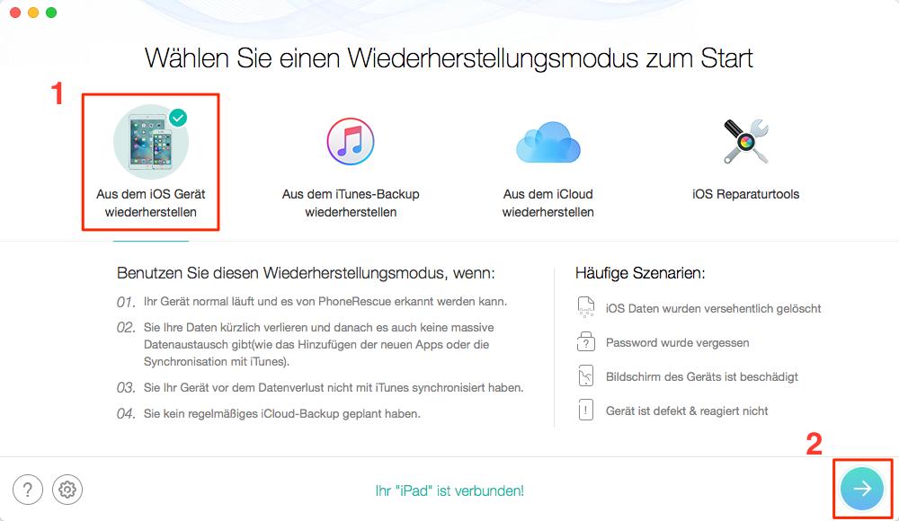 """Der Modus """"Auf dem iOS Gerät wiederherstellen"""" wählen – Schritt 1"""