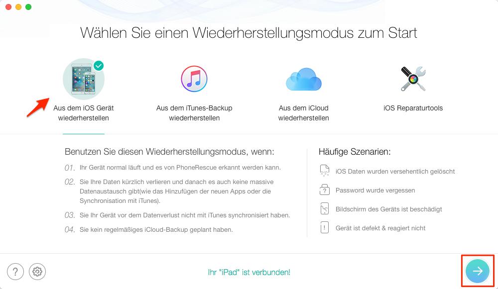 """PhoneRescue öffnen und """"Aus dem iOS Gerät wiederherstellen"""" wählen - Schritt 1"""