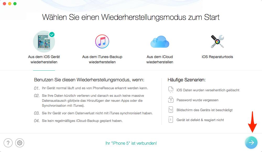 iPhone 5 Daten wiederherstellen, ohne iTunes/iCloud – Schritt 2