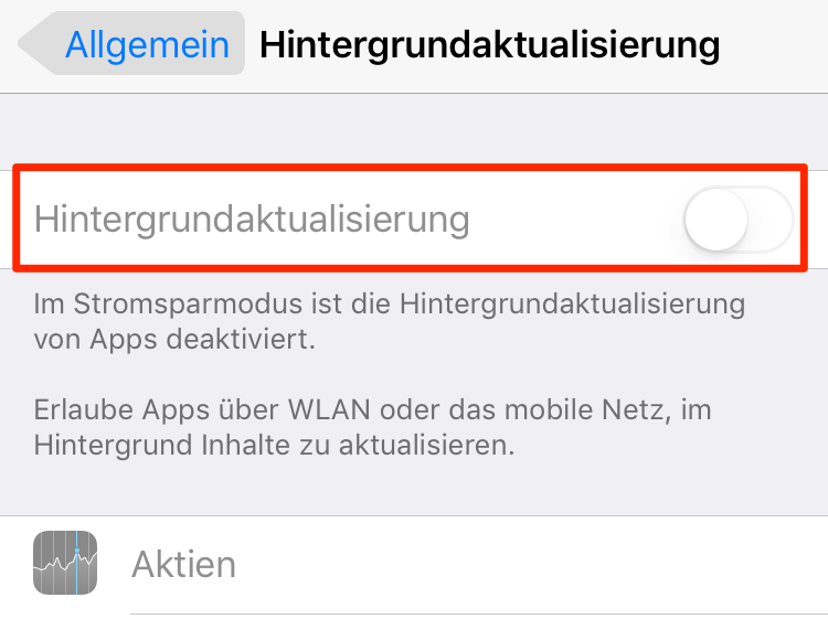 iPhone 7 Akku schnell leer - Hintergrundaktualisierung deaktivieren