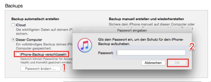 iPhone Backup verschlüsseltes Passwort nicht vergessen – mit Passwort entsperren