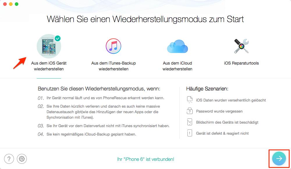 """PhoneRescue starten und """"auf dem iOS Gerät wiederherstellen"""" wählen - Schritt 1"""