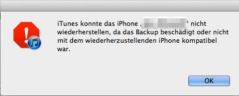 iTunes Backup beschädigt/inkompatibel – Gerät Wiederherstellen geht nicht