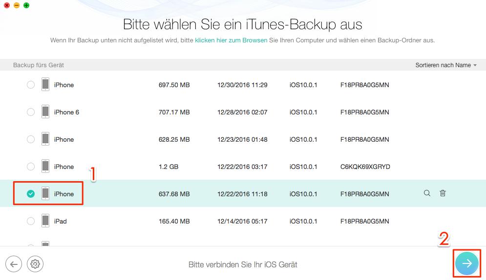 iOS-Gerät und Backups auswählen - Schritt 2