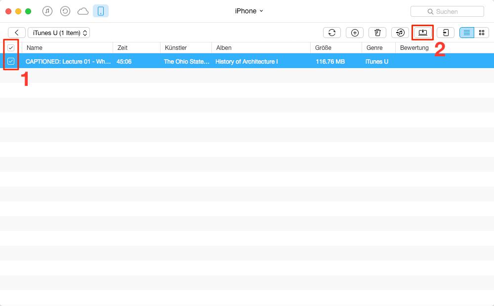 Selektiv! iTunes U vom iPhone auf iTunes übertragen - Schritt 2