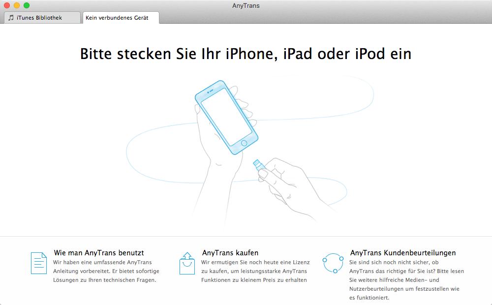 iTunes-Alternative AnyTrans öffnen – Schritt 1