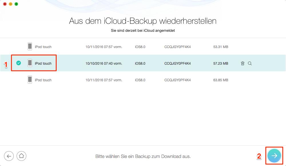 iCloud Backup und iOS-Gerät auswählen - Schritt 3