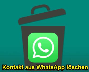 Kontakt aus WhatsApp löschen