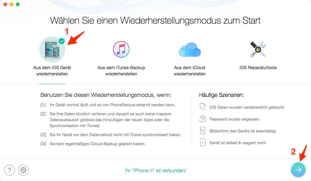 Gelöschten WhatsApp Nachrichten wiederherstellen iPhone – Schritt 1