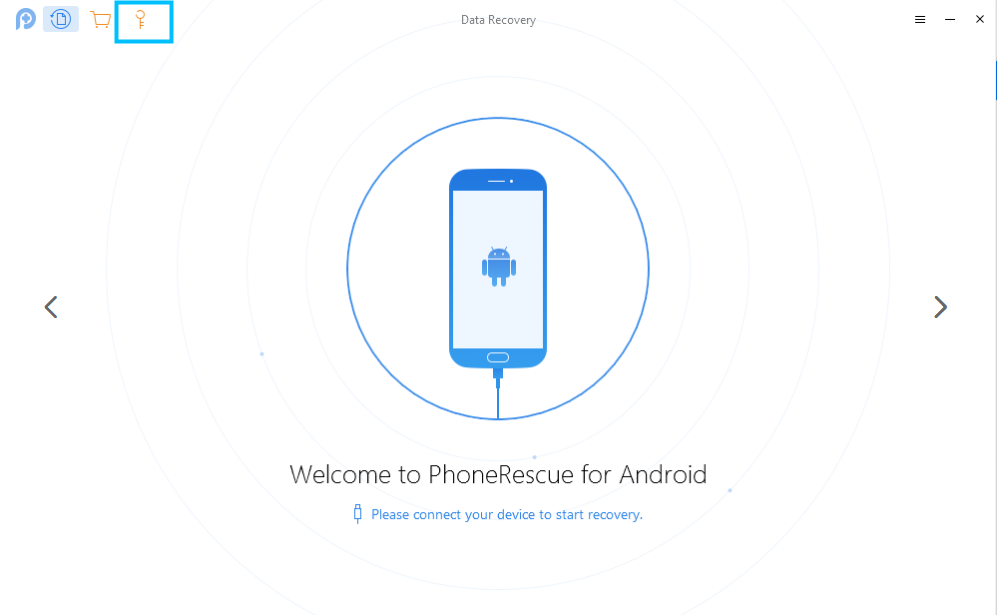 Click Key-Shaped Button of PhoneRescue for Android