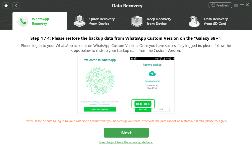 Restore the Backup Data on the WhatsApp Custom Version