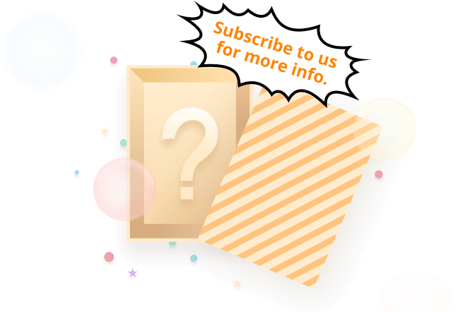 Subscribe to us for more info