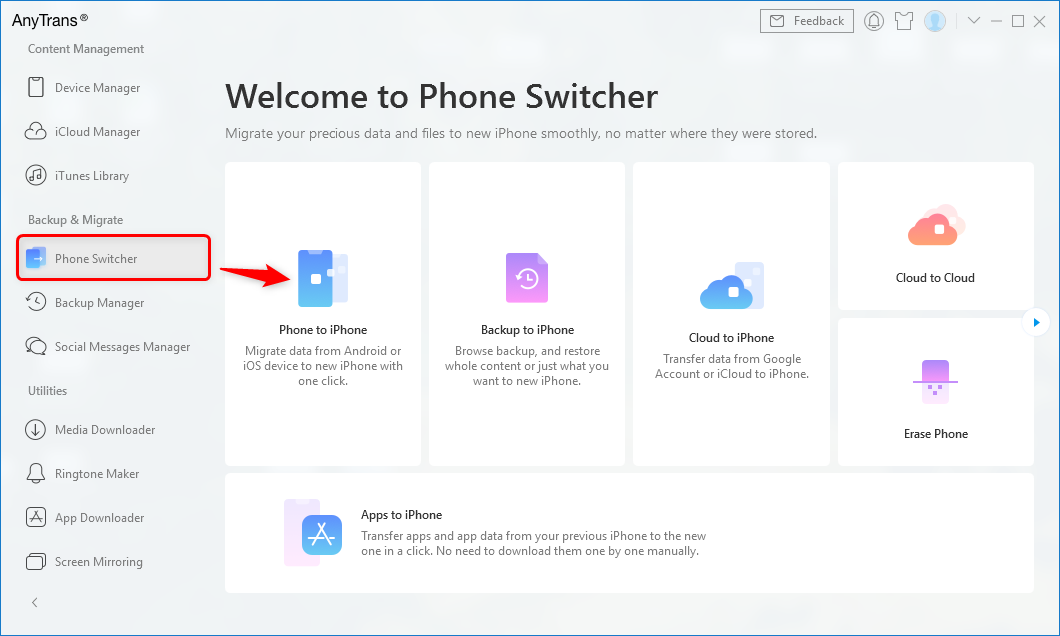Go to Phone Switcher and Choose Phone to iPhone