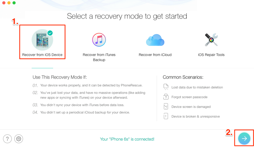 How to Recover Deleted App Data from iPhone without Backup –Sstep 1