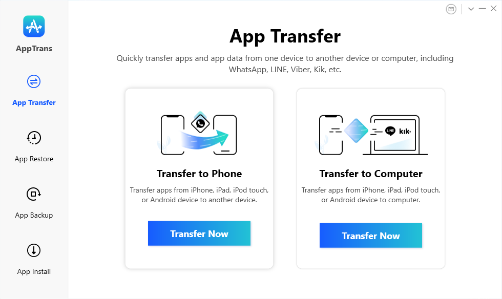 Go to App Transfer and Choose Transfer to Phone