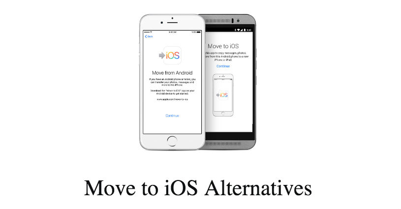 Top 5 Move to iOS Alternatives