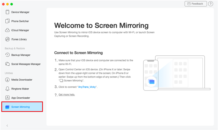 "Click the ""Screen Mirroring"" Option After You Launch AnyTrans for iOS"