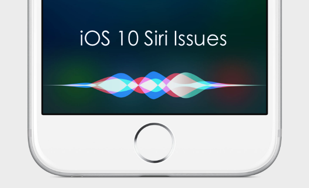 Common iOS 10 Issues – Siri Problems on iPhone