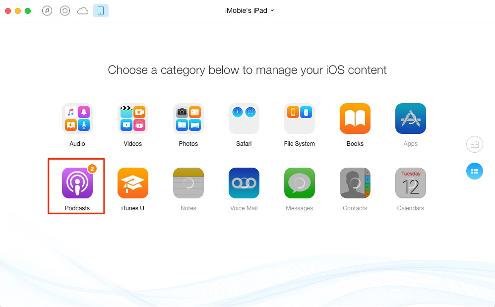 How to Delete Podcasts from iPad with AnyTrans – Step 1