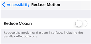 Disable Reduce Motion