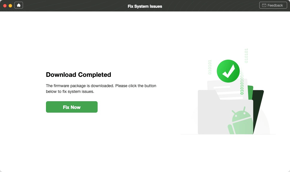 Fix Now after Firmware Downloaded