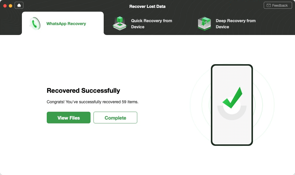 Successfully Recovered WhatsApp Messages without Backup