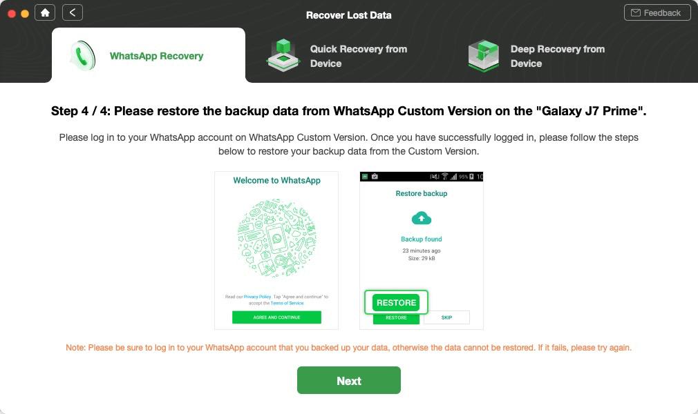 Restore WhatsApp Backup on the Device