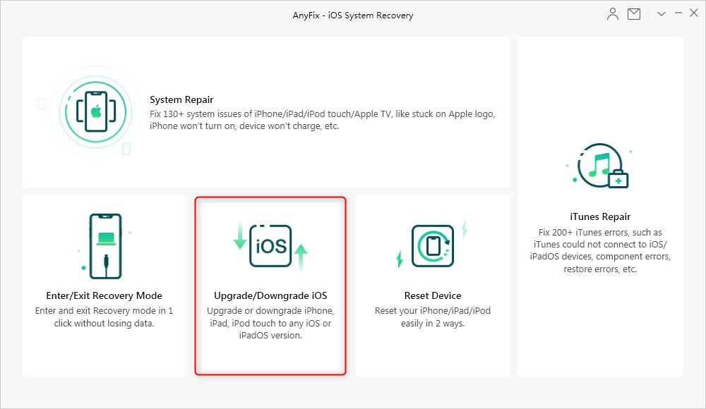 How to upgrade or downgrade ios version via AnyFix