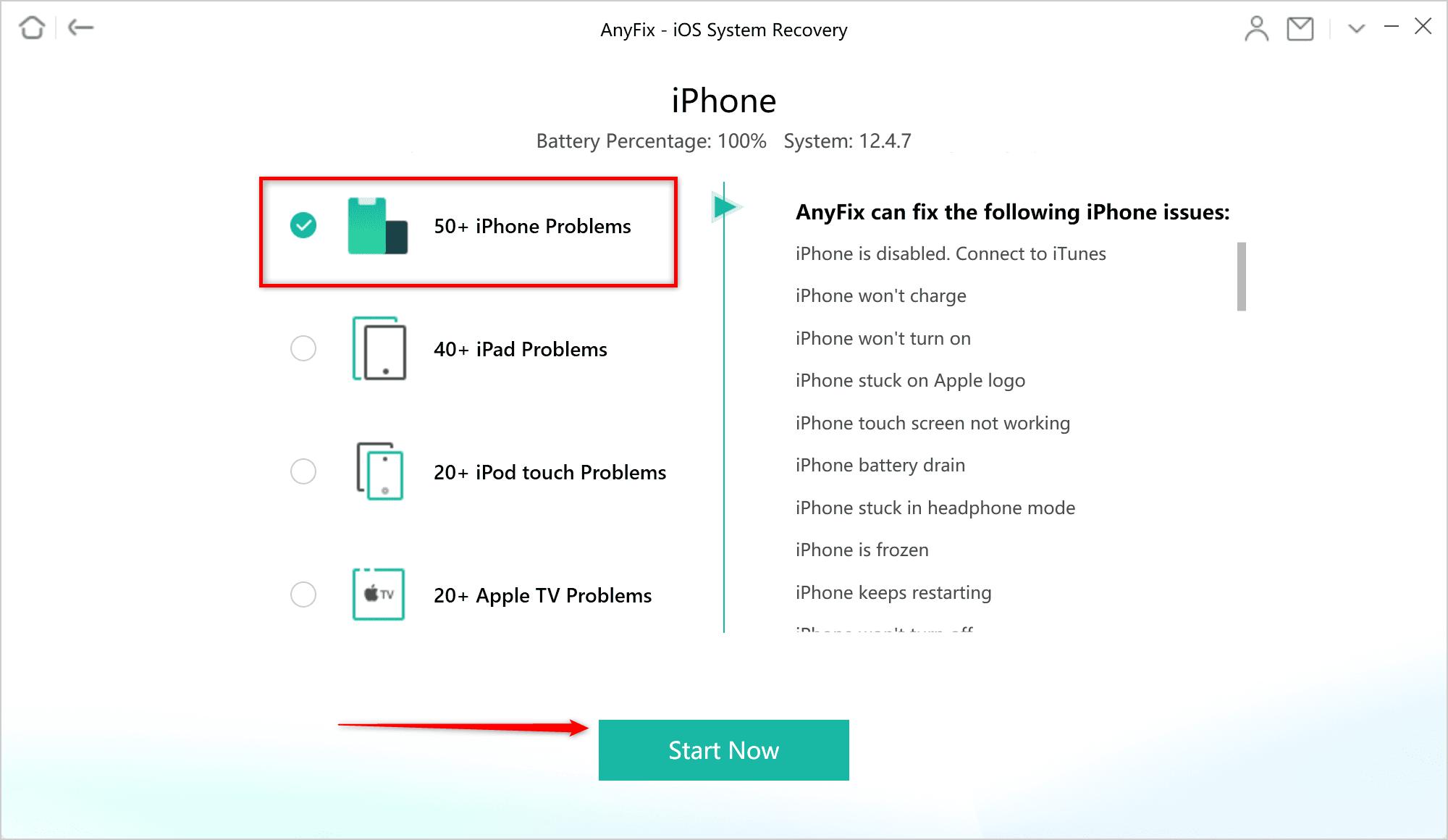 Sélectionnez plus de 50 problèmes iPhone et cliquez sur Démarrer maintenant