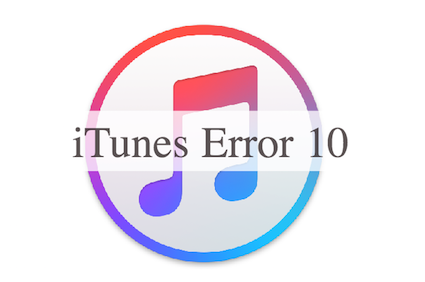 How to Fix iTunes Error 10