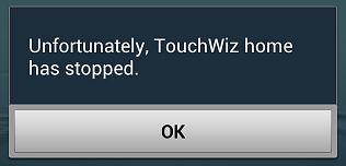 Unfortunately, TouchWiz Home Has Stopped