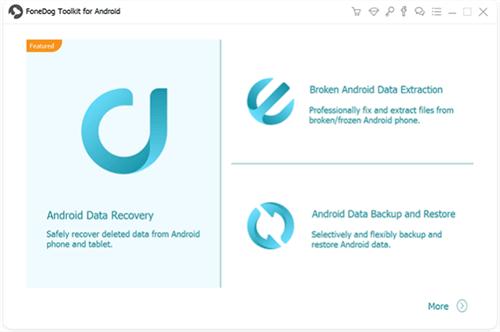 FoneDog Android Backup Software