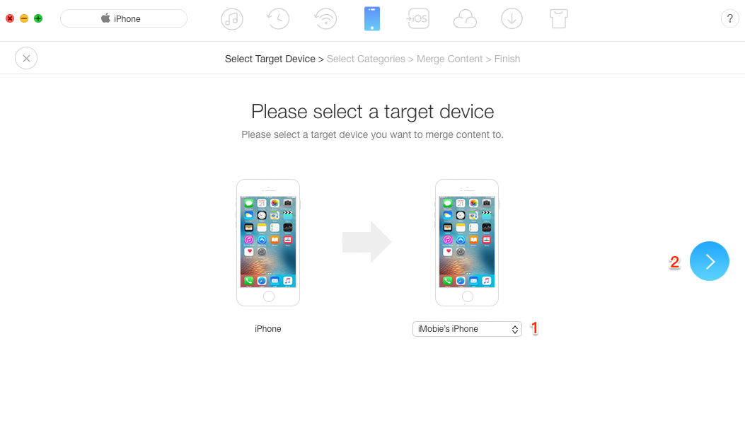 How to Merge Contents between Two iPhones– Step 2