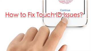 How to Fix Touch ID Not Working on iOS 10/11/11.1/11.2/11.3
