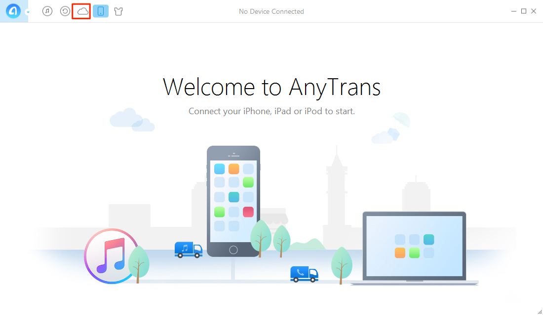 How to Get Videos from iCloud/iCloud Backup with AnyTrans – Step 1