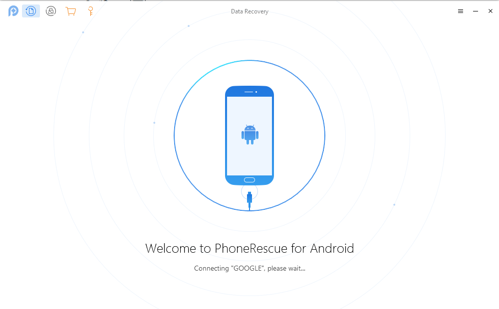 How to Restore Pixel Phone via PhoneRescue for Android -Step 1