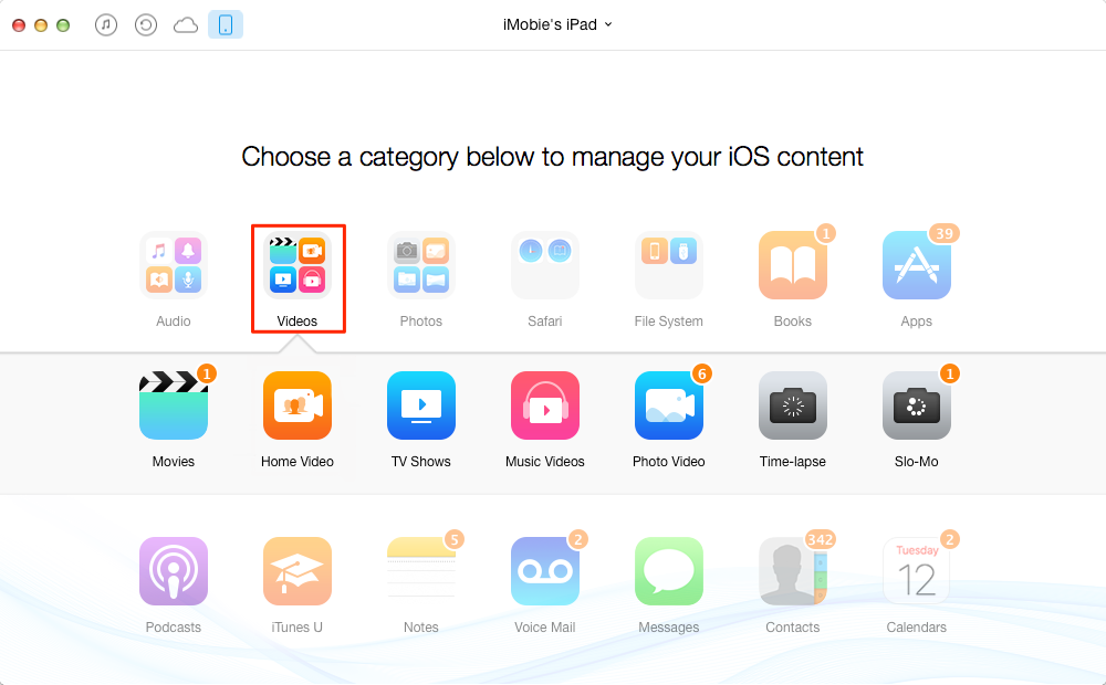 How to Transfer Videos from iPad to Laptop with AnyTrans – Step 2