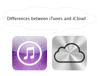Differences between iCloud and iTunes