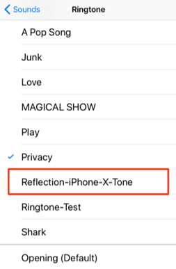 Get iPhone X Reflection Ringtone on iPhone 8/7/6s/6 – Step 5