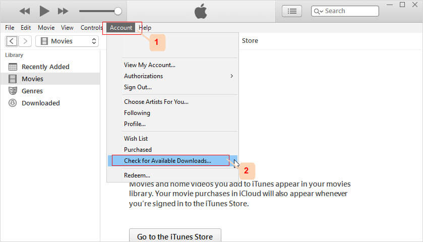 How to Fix iTunes Movie Not Playing via Check for Available Downloads