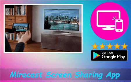 How to Mirror Android to a TV via Miracast Screen Sharing App